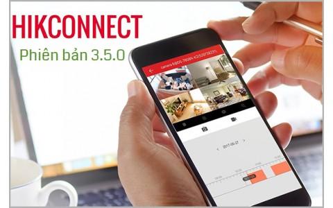 HƯỚNG DẪN SỬ DỤNG PHIÊN BẢN HIK-CONNECT 3.5.0